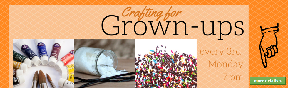 Crafting for Grown-ups
