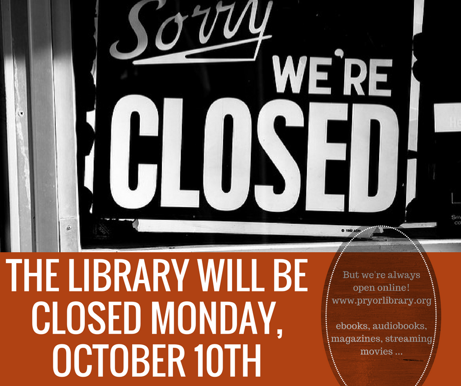 The Library will be closed on Monday, October 10th, 2016.