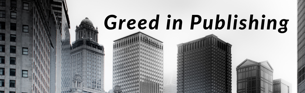 Read On! Greed in Publishing