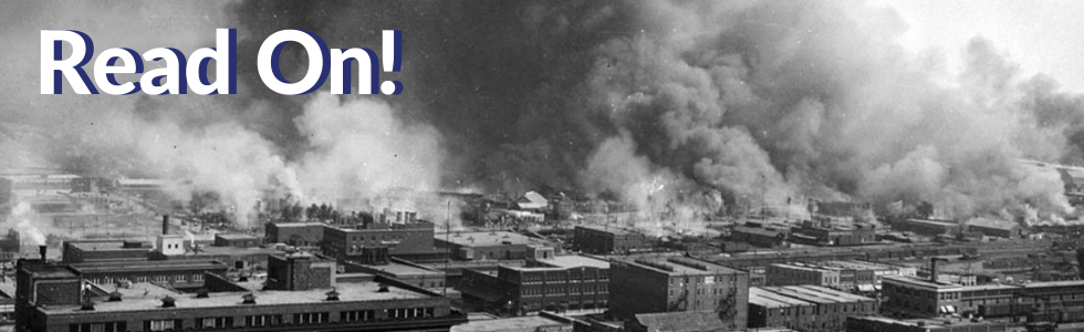 Read On! Tulsa Race Riot/Massacre Exhibit