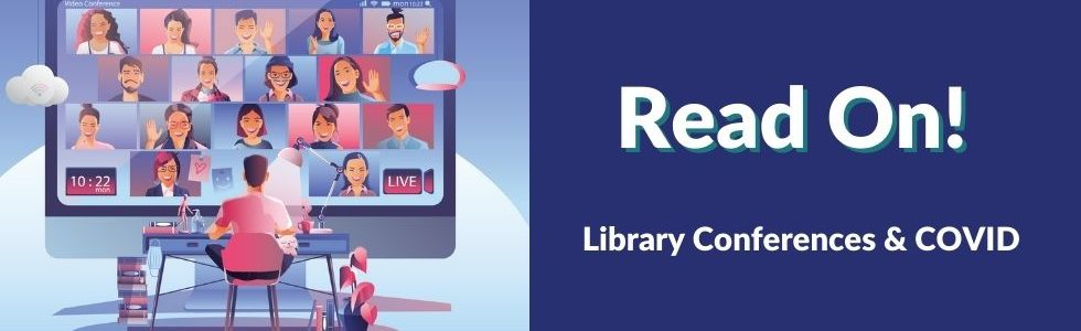 Read On! Library Conferences & COVID